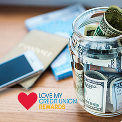 Jar of money and Love My Credit Union Rewards logo